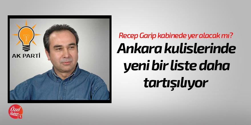 Ankara kulislerinde yeni bir liste daha tartışılıyor