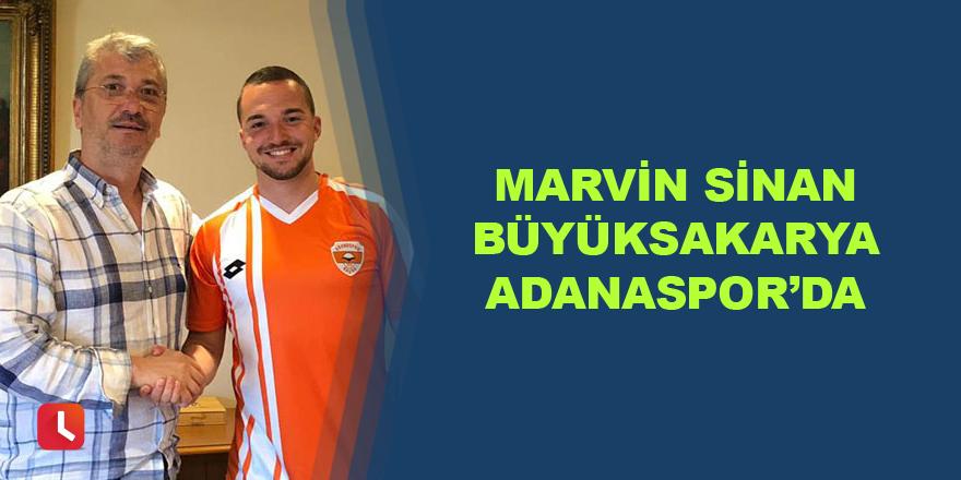 Marvin Sinan Büyüksakarya Adanaspor'da