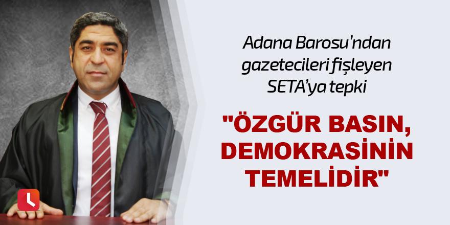 """""""Özgür basın, demokrasinin temelidir"""""""