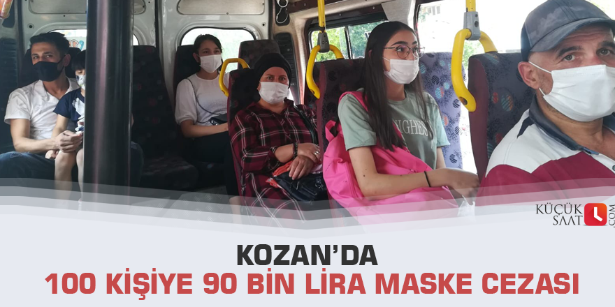 Kozan'da 100 kişiye 90 bin lira maske cezası