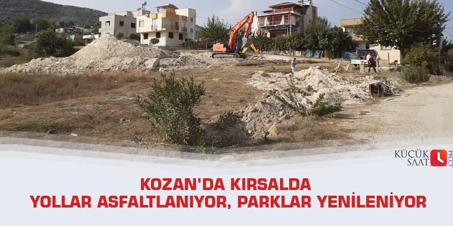Kozan'da kırsalda yollar asfaltlanıyor, parklar yenileniyor