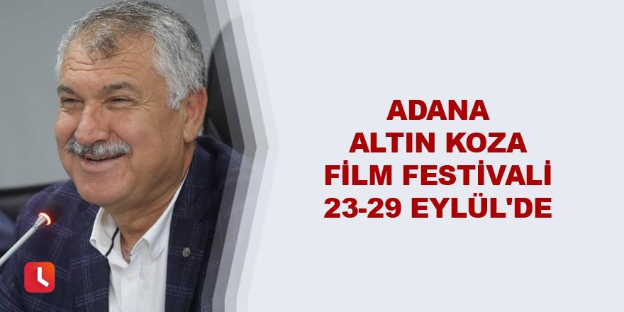 Adana Altın Koza Film Festivali, 23-29 Eylül'de