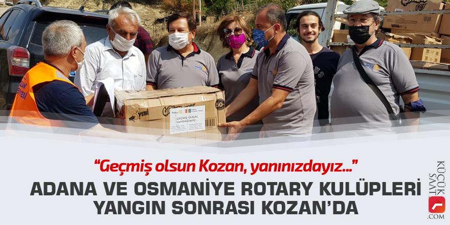 Adana ve Osmaniye Rotary Kulüpleri yangın sonrası Kozan'da