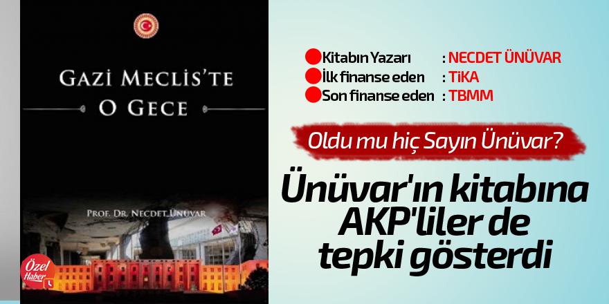 Ünüvar'ın kitabına AKP'liler de tepki gösterdi