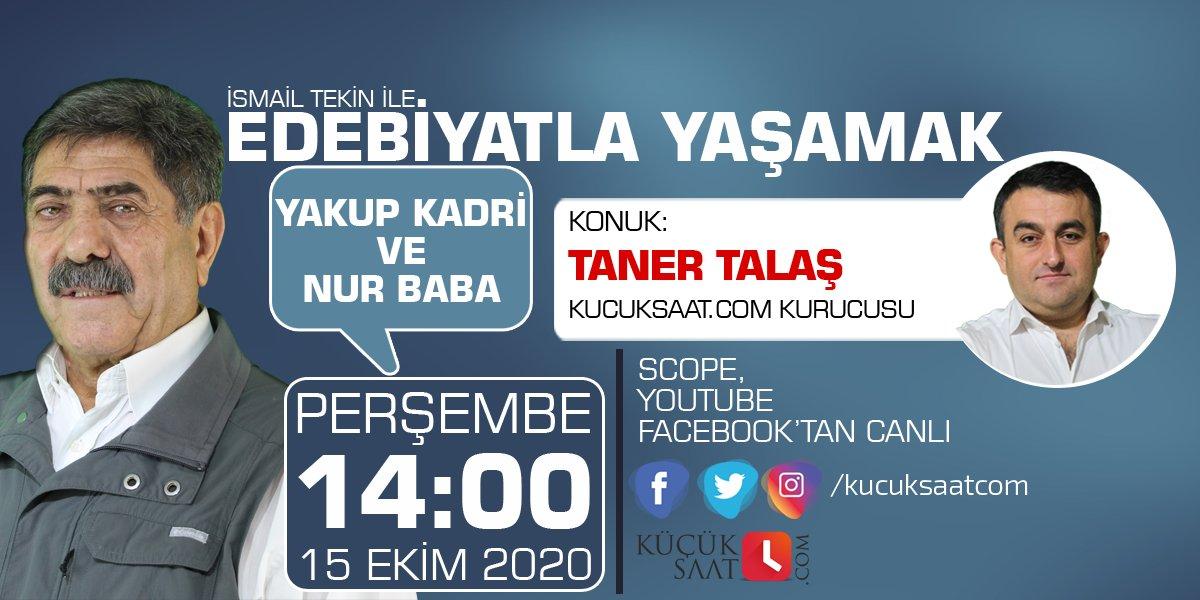 İsmail Tekin ve Taner Talaş, Yakup Kadri ve Nur Baba'yı konuşacak