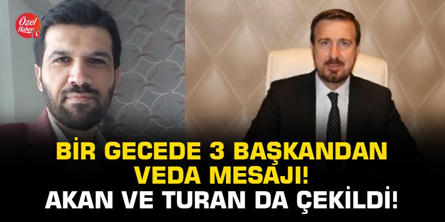 AK Parti kongre yolunda Ahmet Akan ve Yaşar Turan da çekildi!
