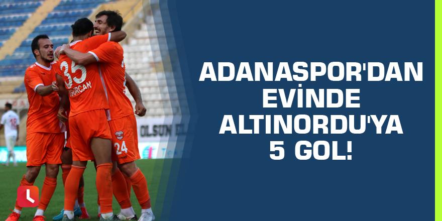 Adanaspor'dan evinde Altınordu'ya 5 gol!