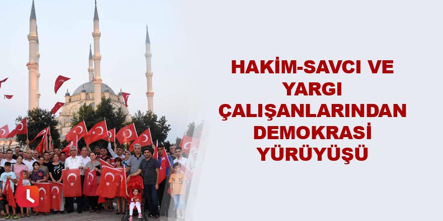 Hakim-savcı ve yargı çalışanlarından demokrasi yürüyüşü