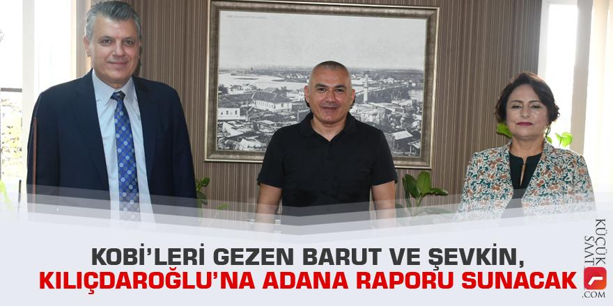 KOBİ'leri gezen Barut ve Şevkin, Kılıçdaroğlu'na Adana raporu sunacak