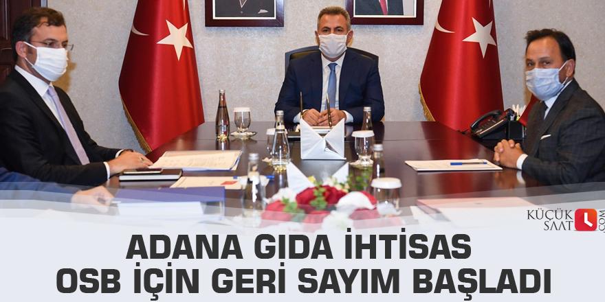 Adana Gıda ihtisas OSB için geri sayım başladı