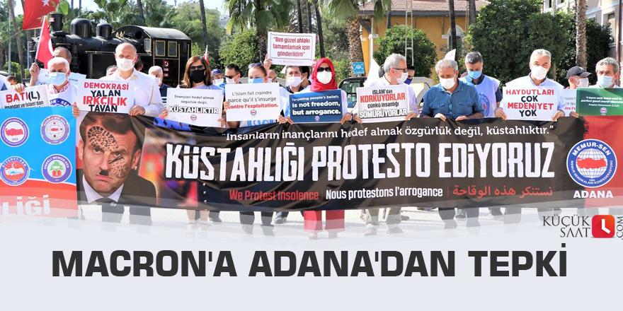 Macron'a Adana'dan tepki