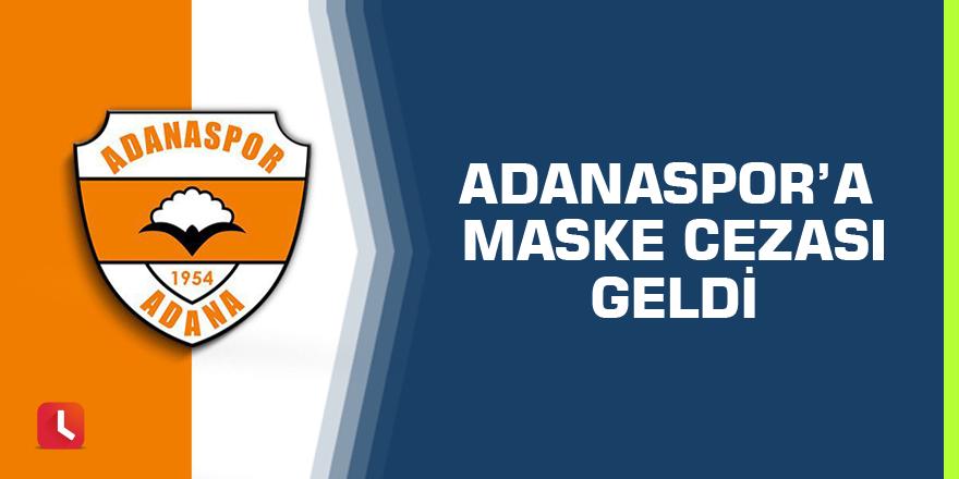 Adanaspor'a Maske Cezası Geldi