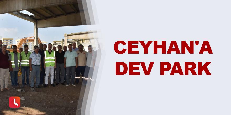 Ceyhan'a dev park