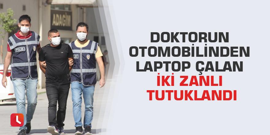 Doktorun otomobilinden laptop çalan iki zanlı tutuklandı