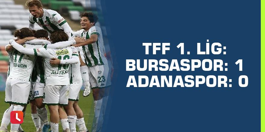 TFF 1. Lig: Bursaspor: 1 Adanaspor: 0