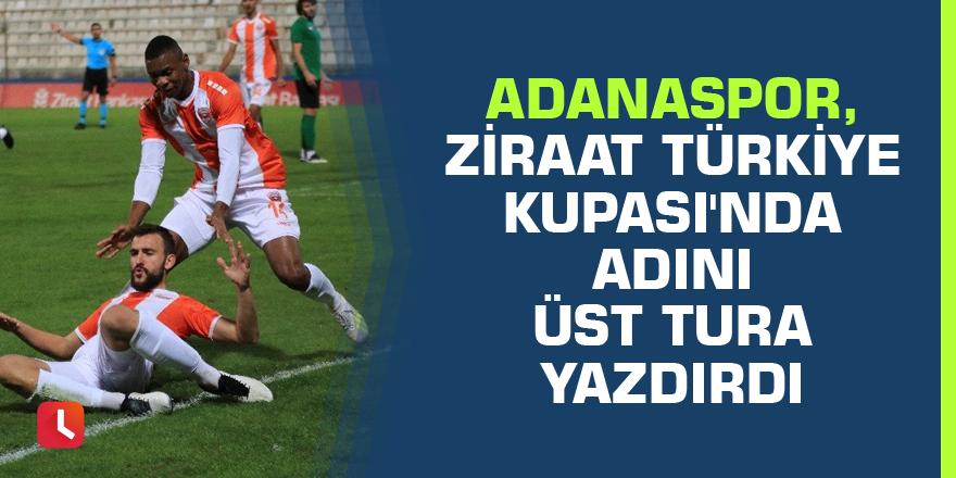 Adanaspor, Ziraat Türkiye Kupası'nda adını üst tura yazdırdı