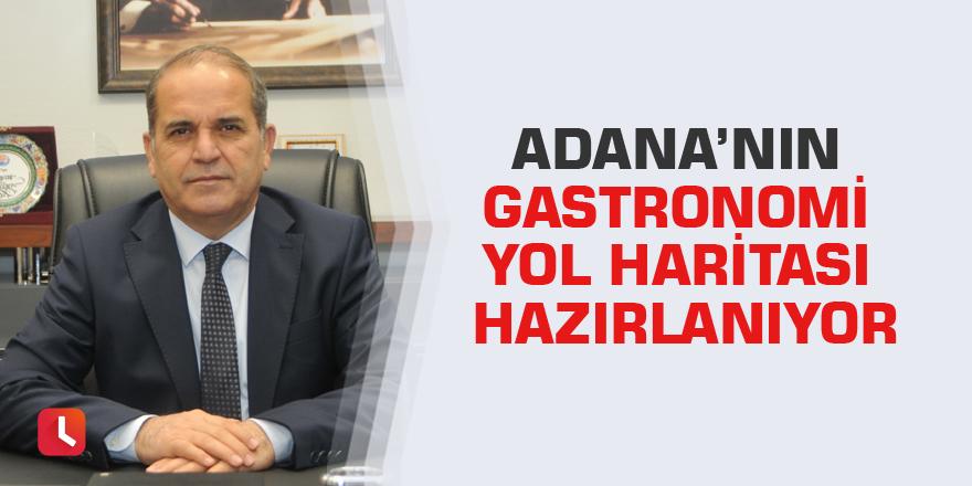 Adana'nın gastronomi yol haritası hazırlanıyor
