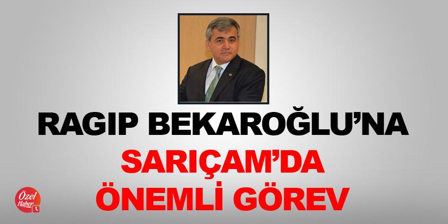 Ragıp Bekaroğlu'na Sarıçam Belediyesi'nde önemli görev