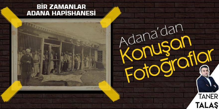 Bir zamanlar Adana hapishanesi