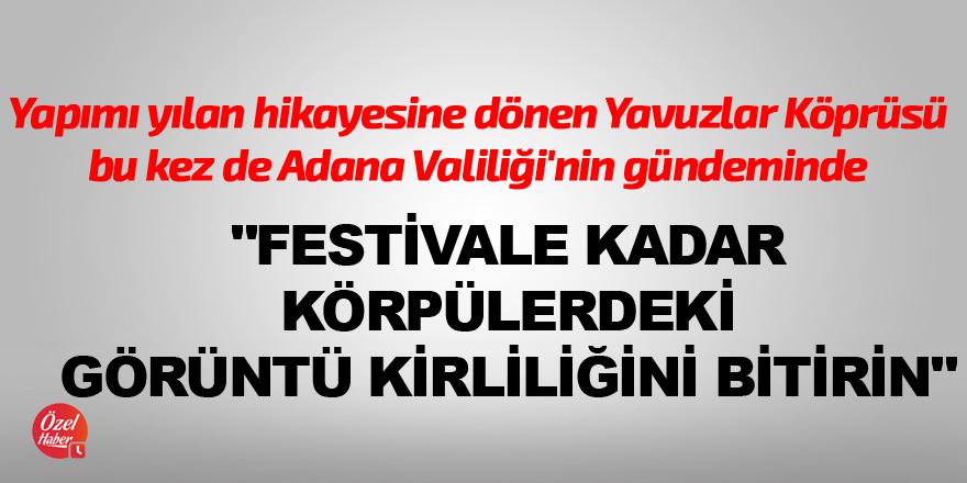 """""""Festivale kadar görüntü kirliliğini bitirin"""""""