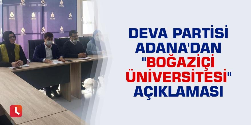 """DEVA Partisi Adana'dan """"Boğaziçi Üniversitesi"""" açıklaması"""