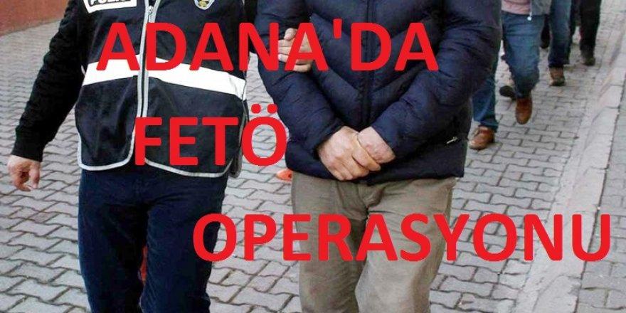 Adana başta olmak üzere toplam 6 ilde  asker ve polise FETÖ operasyonu