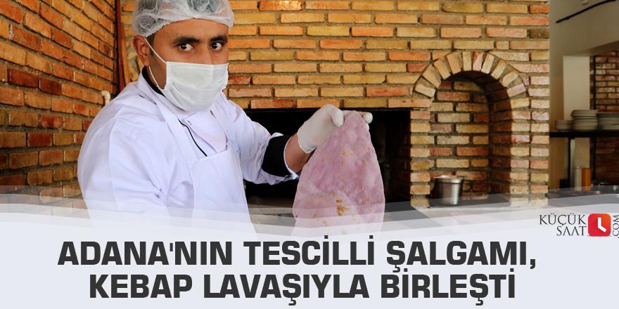 Adana'nın tescilli şalgamı, kebap lavaşıyla birleşti