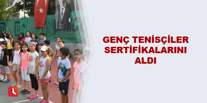 Genç tenisçiler sertifikalarını aldı
