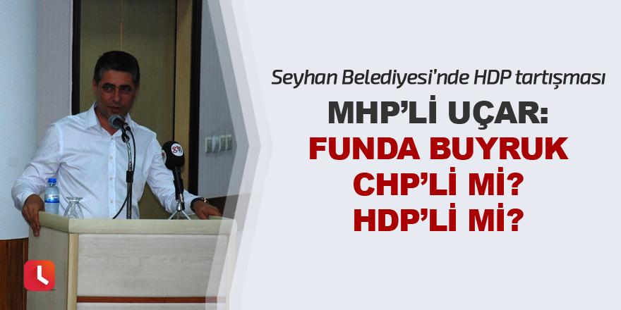 """Funda Buyruk CHP'li mi HDP'li mi?"""