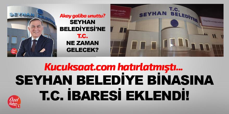Seyhan Belediye binası ilk defa T.C'yi gördü!