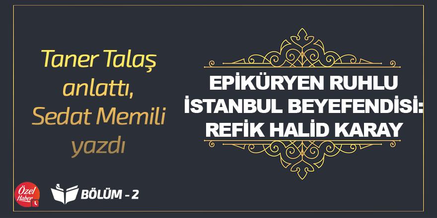 Taner Talaş anlattı, Sedat Memili Yazdı - 2