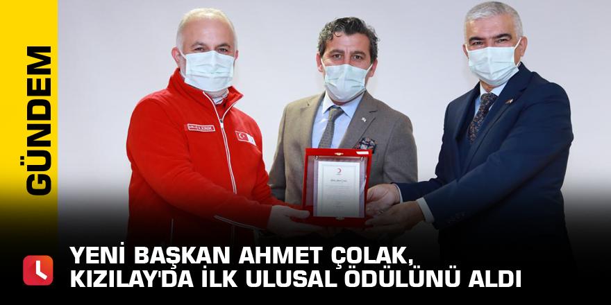 Yeni Başkan Ahmet Çolak, Kızılay'da ilk ulusal ödülünü aldı
