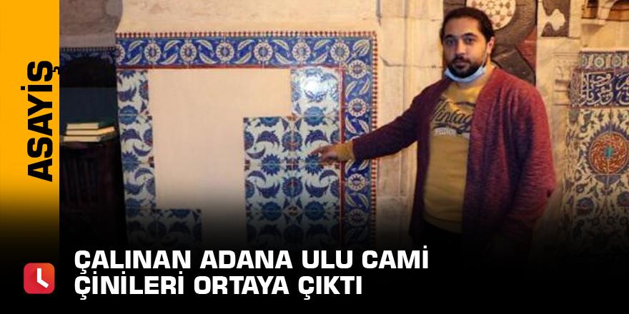 Çalınan Adana Ulu Cami çinileri ortaya çıktı