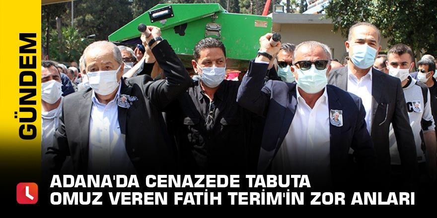 Adana'da cenazede tabuta omuz veren Fatih Terim'in zor anları