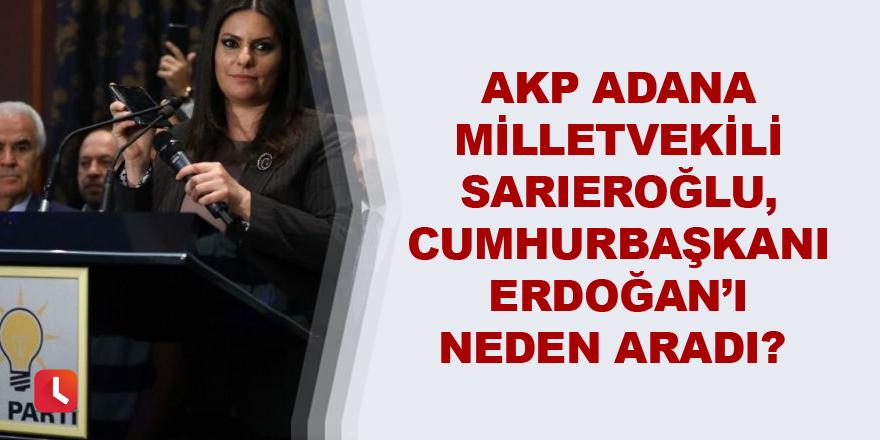 Jülide Sarıeroğlu Cumhurbaşkanı Erdoğan'ı neden aradı?