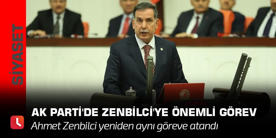 AK Parti'de Zenbilci'ye önemli görev