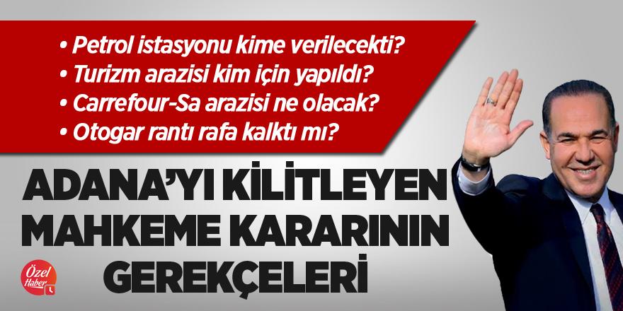 Adana'yı kilitleyen mahkeme kararının gerekçeleri