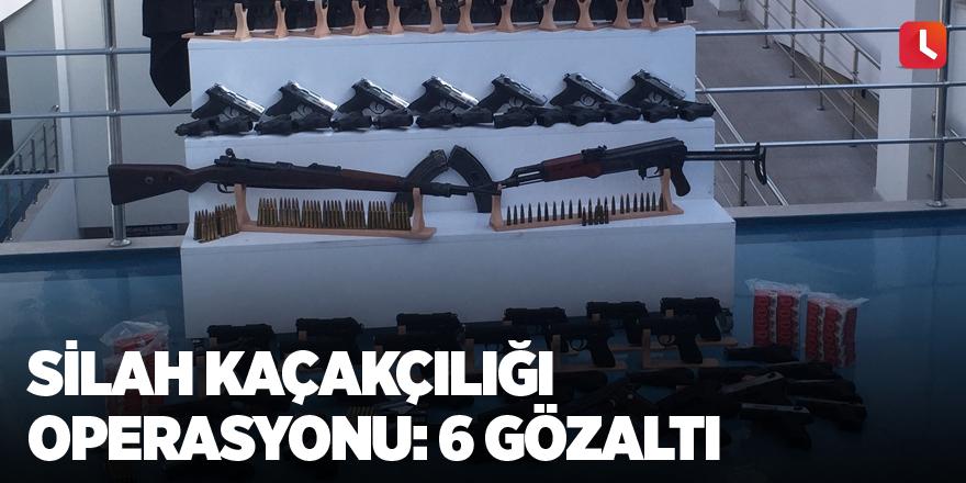 Silah kaçakçılığı operasyonu: 6 gözaltı