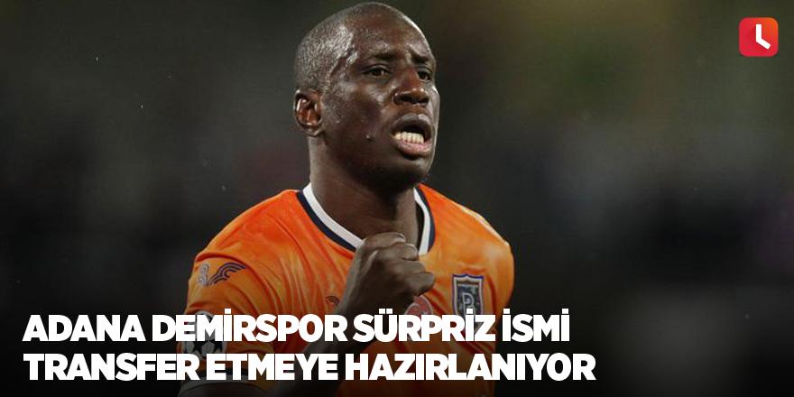 Adana Demirspor sürpriz ismi transfer etmeye hazırlanıyor