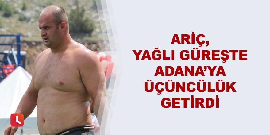 Ariç, yağlı güreşte Adana'ya üçüncülük getirdi