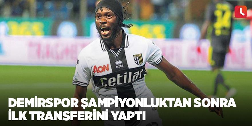 Demirspor şampiyonluktan sonra  ilk transferini yaptı