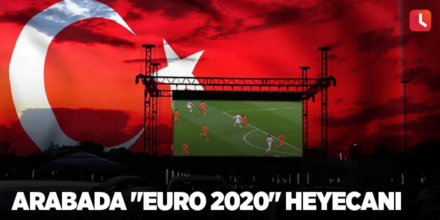 """Arabada """"Euro 2020"""" heyecanı"""