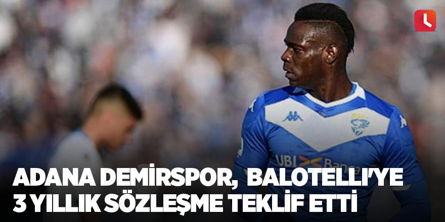 Adana Demirspor, Mario Balotelli'ye 3 yıllık sözleşme teklif etti