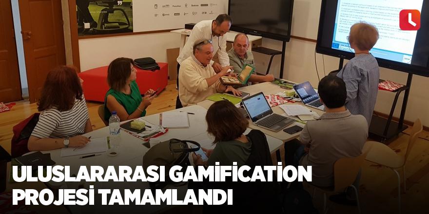 Uluslararası Gamification Projesi tamamlandı