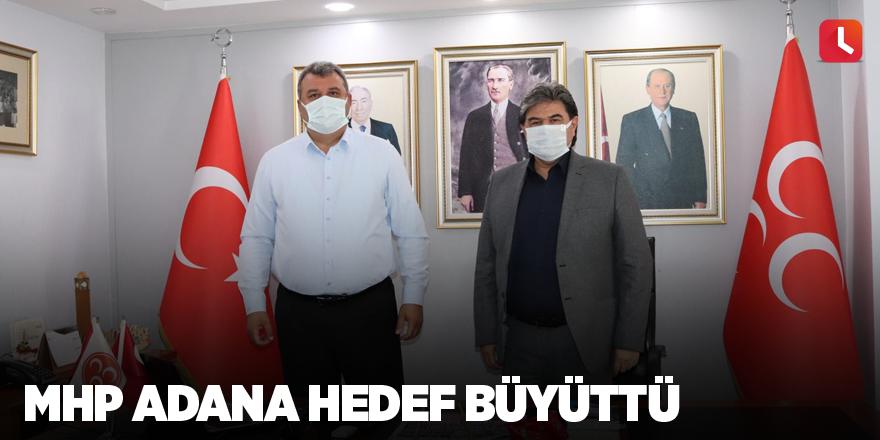 MHP Adana hedef büyüttü