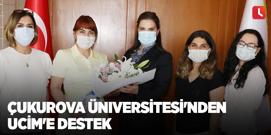 Çukurova Üniversitesi'nden UCİM'e destek