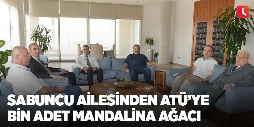 Sabuncu ailesinden ATÜ'ye bin adet mandalina ağacı