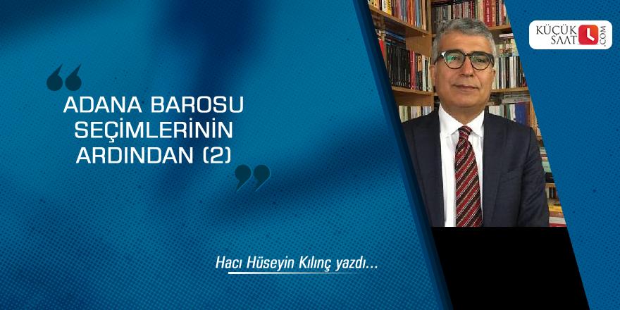 Adana Barosu seçimlerinin ardından (2)