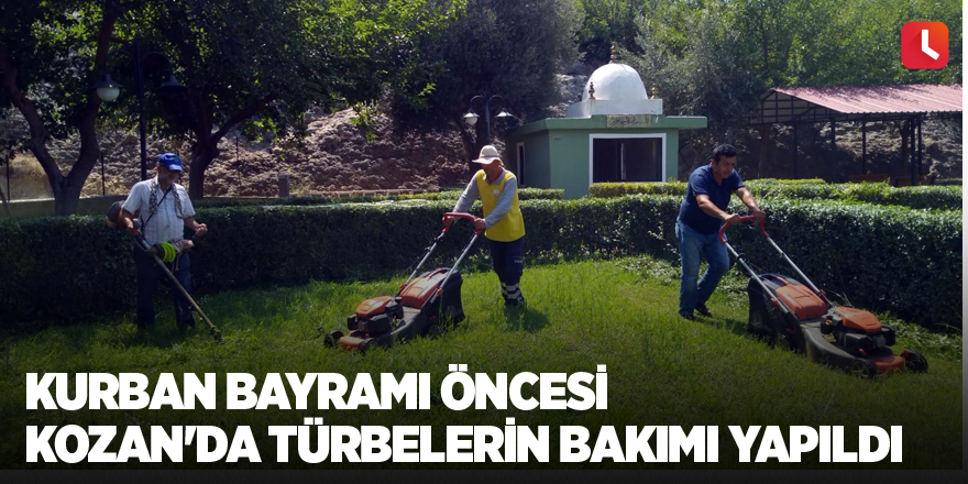 Kurban Bayramı öncesi Kozan'da türbelerin bakımı yapıldı