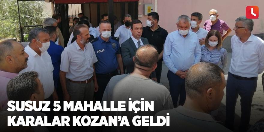 Susuz 5 mahalle için Karalar Kozan'a geldi